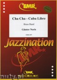 Okładka: Noris Günter, Cha Cha - Cuba Libre - BRASS BAND