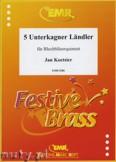 Okładka: Koetsier Jan, 5 unterkagner Ländler - BRASS ENSAMBLE