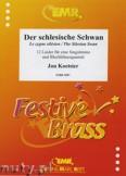 Ok�adka: Koetsier Jan, Der schlesische Schwan f�r eine Singstimme und Blechbl�serquartett