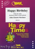 Ok�adka: Mortimer John Glenesk, Happy Birthday for Flute and Tuba