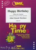 Ok�adka: Mortimer John Glenesk, Happy Birthday for Oboe and Clarinet