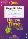 Ok�adka: Mortimer John Glenesk, Happy Birthday for Clarinet, Alto Sax and Piano