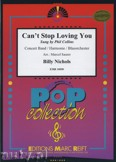 Ok�adka: Nichols Billy, Can't Stop Loving You - Wind Band