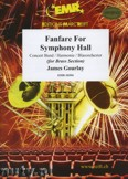 Okładka: Gourlay James, Fanfare For Symphony Hall - BRASS ENSAMBLE