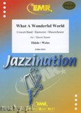 Okładka: Thiele Bob, Weiss George David, What A Wonderful World  - Wind Band