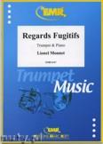 Okładka: Monnet Lionel, Regards Fugitifs - Trumpet