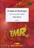 Okładka: Debons Eddy, Prelude & Burlesque (Cornet or Trumpet Solo) - BRASS BAND