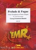 Ok�adka: H�ndel George Friedrich, Prelude & Fugue  - Saxophone