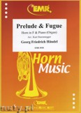 Okładka: Händel George Friedrich, Prelude & Fugue - Horn
