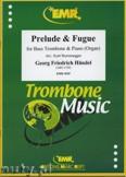 Ok�adka: H�ndel George Friedrich, Prelude & Fugue - Trombone