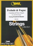 Okładka: Händel George Friedrich, Prelude & Fugue  - Orchestra & Strings