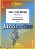 Okładka: Armitage Dennis, Bless My Bones - Trombone