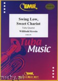 Ok�adka: , Swing Low, Sweet Chariot for Tuba Quartet