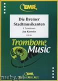 Okładka: Koetsier Jan, Die Bremer Stadtmusikanten Op. 138 - Trombone