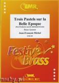Okładka: Michel Jean-François, 3 Pastels sur la Belle Epoque - BRASS ENSAMBLE