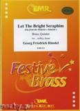 Okładka: Händel George Friedrich, Let the Bright Seraphim - BRASS ENSAMBLE