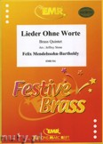 Okładka: Mendelssohn-Bartholdy Feliks, Vier Lieder ohne Worte - BRASS ENSAMBLE