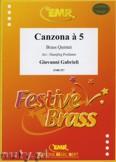 Ok�adka: Gabrieli Giovanni, Canzona a 5  - BRASS ENSAMBLE