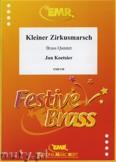 Ok�adka: Koetsier Jan, Kleiner Zirkusmarsch Op. 79A - BRASS ENSAMBLE