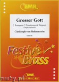 Okładka: Franz Ignaz, Grosser Gott for 3 Trumpets, 3 Trombones and Timpani (Organ optional)