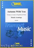 Okładka: Armitage Dennis, Autumn With You - Trumpet