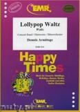 Ok�adka: Armitage Dennis, Lollypop Waltz - Wind Band