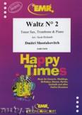 Ok�adka: Szostakowicz Dymitr, Waltz N� 2 for Tenor Sax, Trombone and Piano