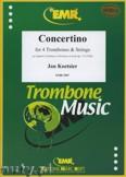Okładka: Koetsier Jan, Concertino für 4 Posaunen - Orchestra & Strings