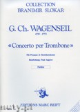 Okładka: Wagenseil Georg Christoph, Concerto per Trombone - Orchestra & Strings