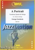Ok�adka: Gershwin George, A Portrait f�r 4 Posaunen - Orchestra & Strings