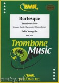 Okładka: Voegelin Fritz, Burlesque - Trombone