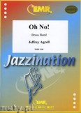 Ok�adka: Agrell Jeffrey, Oh No ! - BRASS BAND
