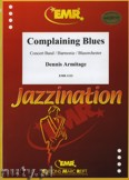 Ok�adka: Armitage Dennis, Complaining Blues - Wind Band