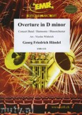 Okładka: Händel George Friedrich, Overture in D minor - Wind Band