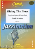 Okładka: Armitage Dennis, Sliding The Blues (4 Trombones) - BRASS BAND