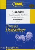 Ok�adka: Gliere Reinhold, Concerto For Cornet (Trumpet) - (Cornet Solo) - BRASS BAND