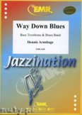 Okładka: Armitage Dennis, Way Down Blues (Bass Trombone Solo) - BRASS BAND