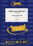 Ok�adka: Daetwyler Jean, Ballet sans Ballerine - Wind Band