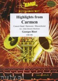 Ok�adka: Bizet Georges, Highlights From Carmen (Gipsy Song-Prelude-Habanera-Seguidilla-Entr'acte) - Wind Band