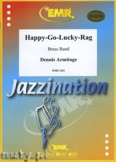 Ok�adka: Armitage Dennis, Happy-Go-Lucky-Rag  - BRASS BAND