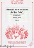 Okładka: Bron Patrick, Marche des Chevaliers du Bon Pain - BRASS BAND