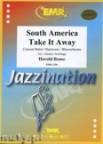 Okładka: Rome Harold, South America Take It Away - Wind Band