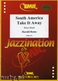 Okładka: Rome Harold, South America Take It Away - BRASS BAND
