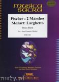 Ok�adka: Fischer Johann, Mozart Wolfgang Amadeusz, 2 Marches / Larghetto - BRASS BAND