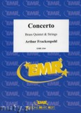 Okładka: Frackenpohl Arthur, Concerto for Brass Quintet and Strings