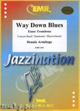 Okładka: Armitage Dennis, Way Down Blues - Trombone