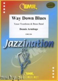 Ok�adka: Armitage Dennis, Way Down Blues (Tenor Trombone Solo) - BRASS BAND