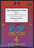 Okładka: Hammond Albert, Bettis John, One Moment in Time (Chorus SATB) - Wind Band