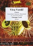 Okładka: Verdi Giuseppe, Viva Verdi (Il Trovatore - La Traviata - Rigoletto - Nabucco - Aida) - (Chorus SATB) - Wind Band