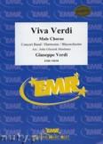 Okładka: Verdi Giuseppe, Viva Verdi (Il Trovatore - La Traviata - Rigoletto - Nabucco - Aida) - (Male Chorus) - Wind Band